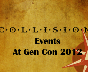 Events at Gen Con 2012, August 16th-19th